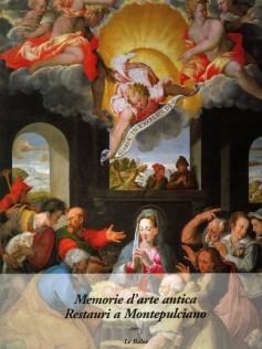 Memorie d'arte antica · Restauri a Montepulciano