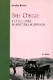 Iris Origo e la sua opera di assistenza all'infanzia