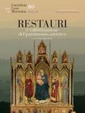 Restauri e valorizzazione del patrimonio artistico