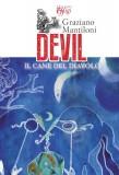 Devil · Il cane del diavolo