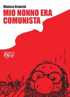 Mio nonno era comunista