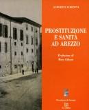 Prostituzione e sanità ad Arezzo