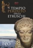 Il tempio perduto degli Etruschi