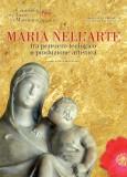 Maria nell'arte tra pensiero teologico e produzione artistica