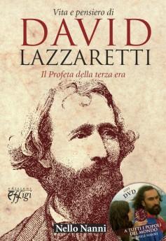 Vita e pensiero di David Lazzaretti · Il Profeta della terza era