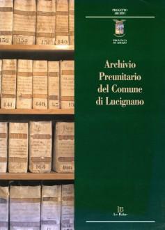 Archivio Preunitario del Comune di Lucignano