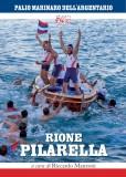 Palio Marinaro dell'Argentario · Rione Pilarella