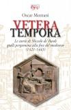 Vetera Tempora