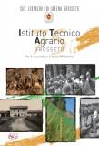 L'Istituto Tecnico Agrario di Grosseto tra il secondo e il terzo millennio