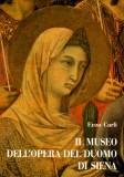 Il Museo dell'Opera del Duomo di Siena