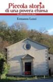 Piccola storia di una povera chiesa