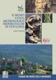 """Il Museo Civico Archeologico """"Isidoro Falchi"""" di Vetulonia"""