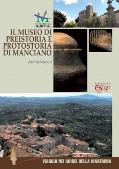 Il Museo di Preistoria e Protostoria di Manciano