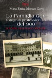 La Famiglia Gori · Fotografi professionisti del '900