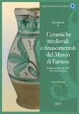 Ceramiche medievali e rinascimentali del museo di farnese
