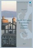 Grotte di Castro: il territorio, il paese, il museo