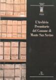 L'Archivio Preunitario del Comune di Monte San Savino