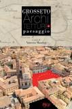 Grosseto · Architetture e paesaggio