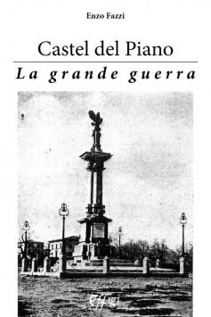 Castel del Piano · La grande guerra