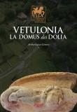 Vetulonia · La Domus dei Dolia