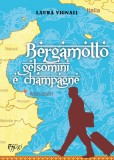Bergamotto, gelsomini e champagne