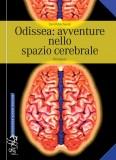 Odissea: avventure nello spazio cerebrale