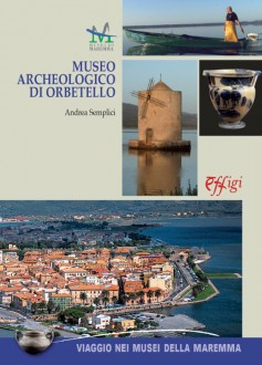 Il Museo Archeologico di Orbetello
