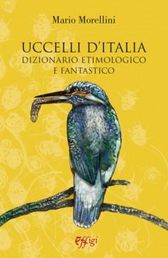Uccelli d'Italia · Dizionario etimologico e fantastico