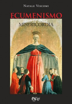 Ecumenesimo · Storia della Misericordia