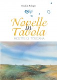 Novelle in tavola · Ricette di Toscana