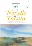 Novelle in tavola · Ricette di Toscana