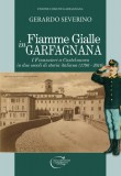 Fiamme Gialle in Garfagnana