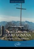 Il Cristianesimo in Garfagnana
