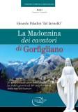 La Madonnina dei cavatori di Gorfigliano
