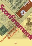 Sconfinamenti · Le terre lontane di Cassola