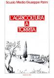 L'agricoltura a Torrita
