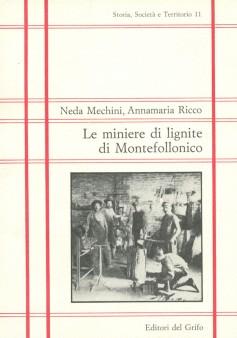 Le miniere di lignite di Montefollonico