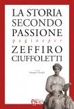 La storia secondo passione
