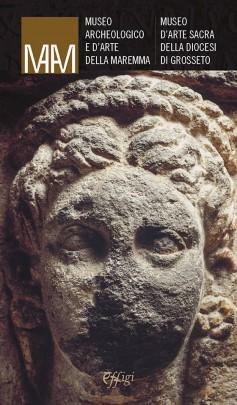 Museo Archeologico e d'Arte della Maremma · Museo d'Arte Sacra della Diocesi di Grosseto
