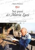 Sui passi di Mario Luzi