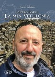 Pietro Forci ⋅ La mia Vetulonia