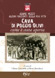 Cava di Poggio Olivi ⋅ Come è stata aperta