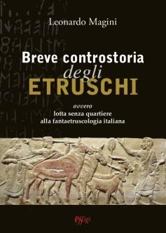 Breve controstoria degli Etruschi