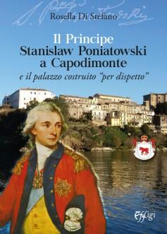 Il Principe Stanislaw Poniatowski a Capodimonte