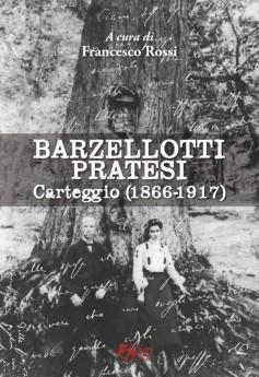 Barzellotti – Pratesi · Carteggio (1866-1917)