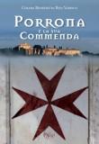 Porrona e la sua Commenda