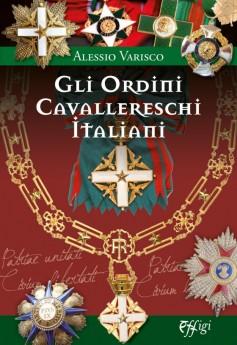 Gli Ordini Cavallereschi Italiani