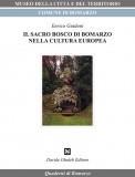Il sacro bosco di Bomarzo nella cultura europea