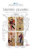 Identités plurielles
