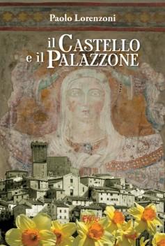 Il Castello e il Palazzone